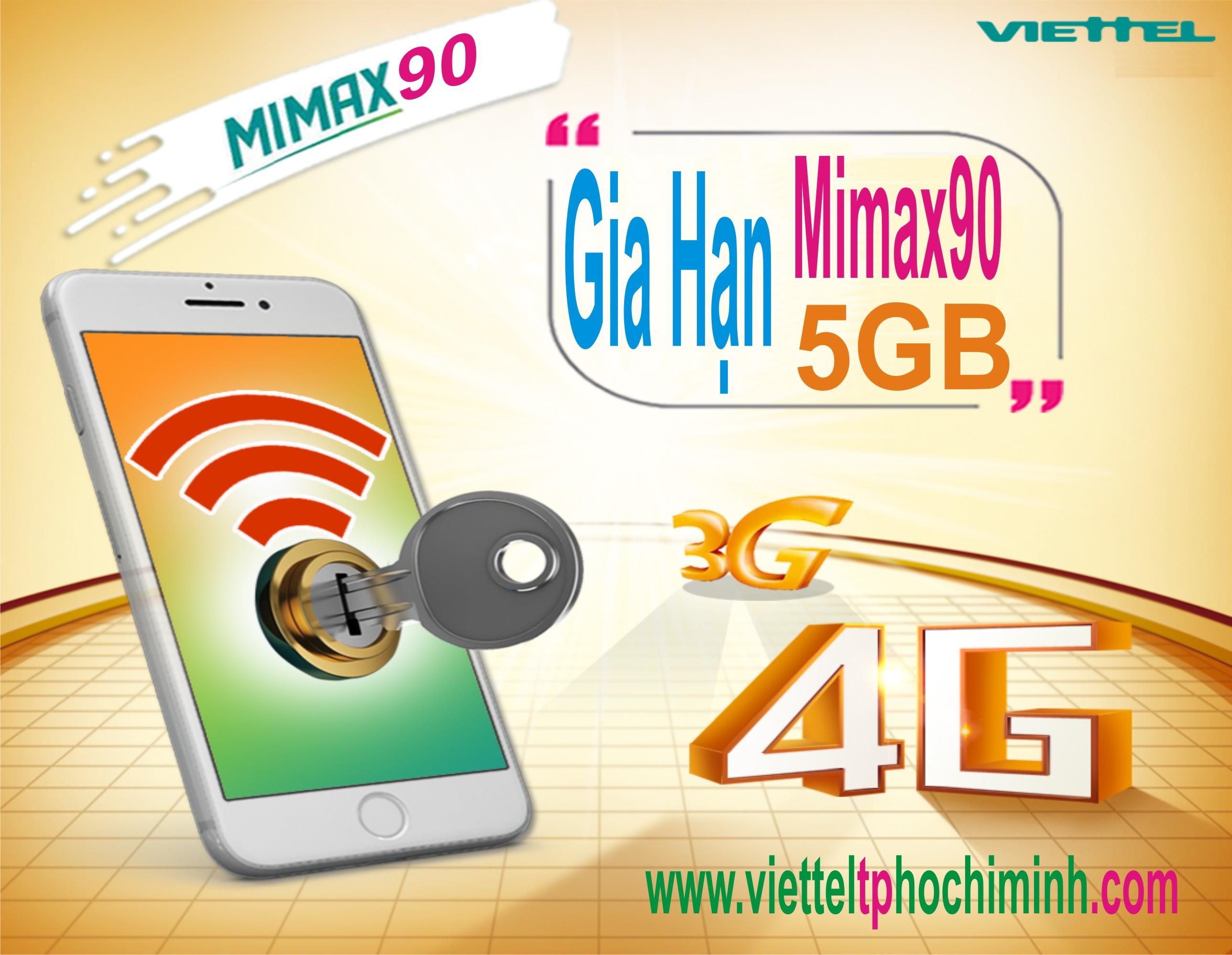 GIA HẠN gói Mimax90 VIETTEL có ngay 5GB Data chỉ với 90 000đ